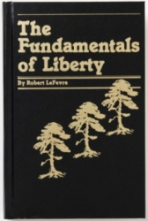 The Fundamentals of Liberty